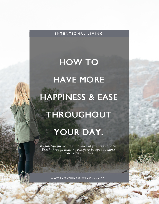 How to Have More Happiness & Ease Throughout The Day