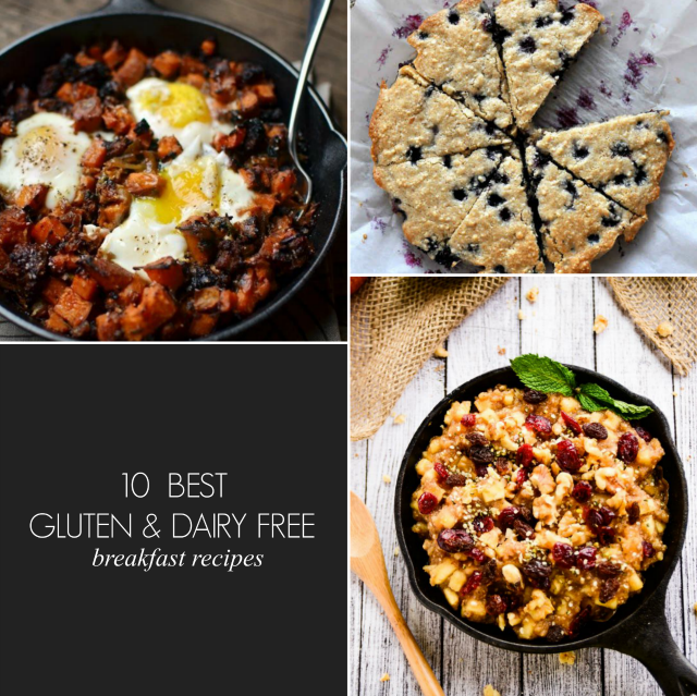 10 Gluten & Diary Free Breakfast Recipes